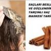 Saçlar İçin Tarçınlı Saç Maskeleri